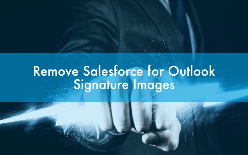 Remove Salesforce for Outlook Signature Images