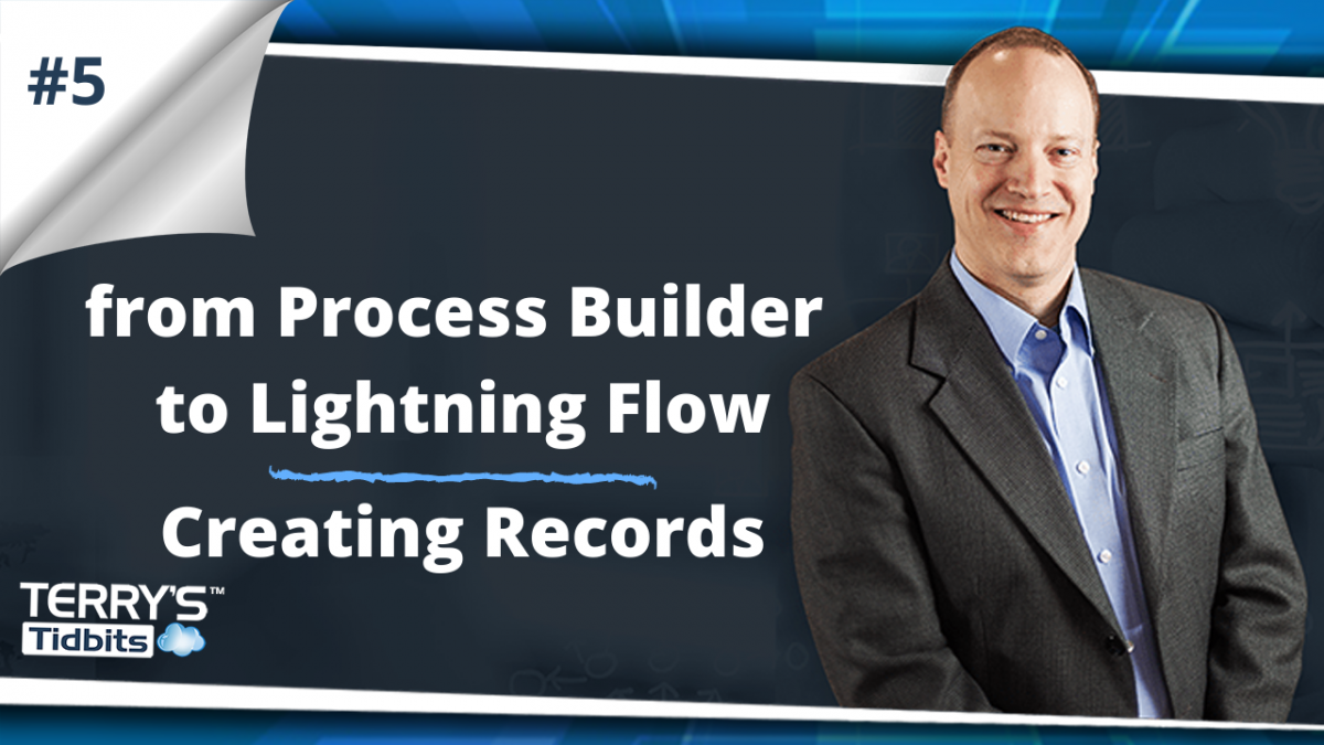 from-Process-Builder-to-Lightning-Flow-Creating-Records