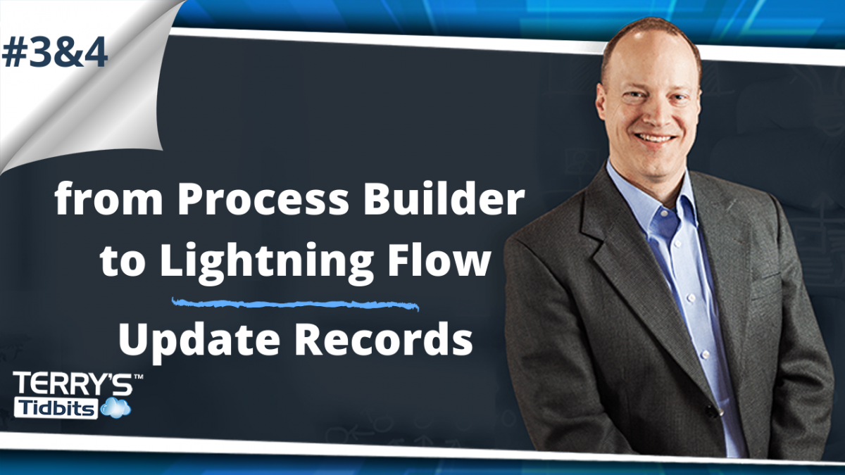 from Process Builder to Lightning Flow Update Records