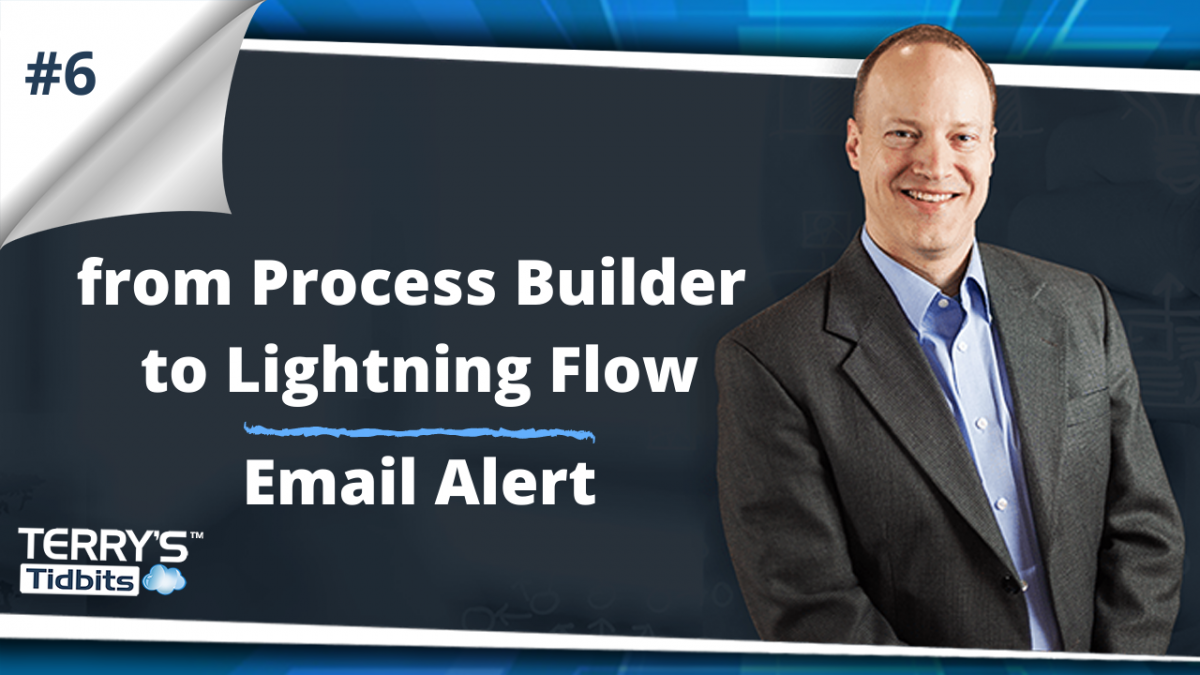 from Process Builder to Lightning Flow Email Alert