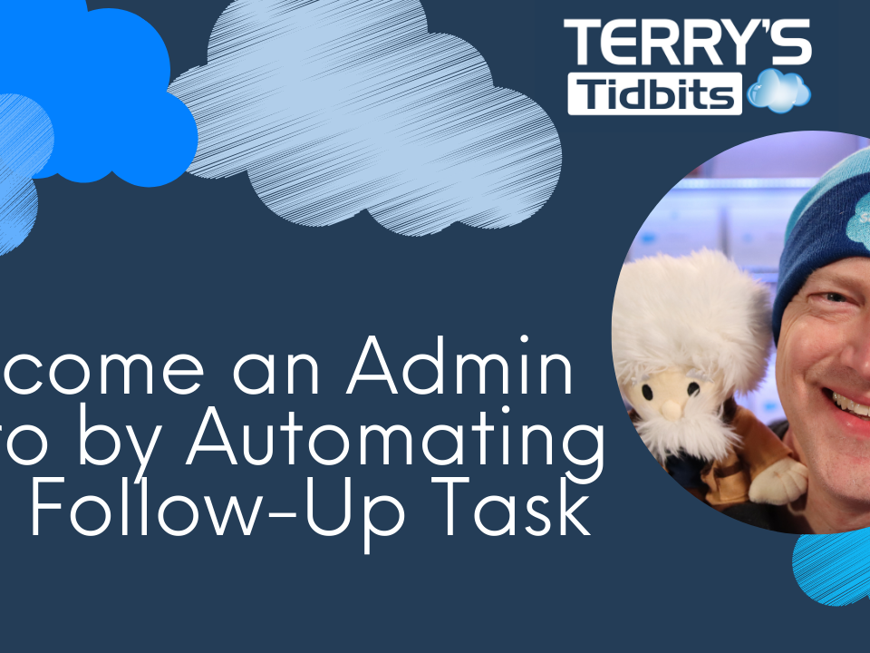 Become an Admin Hero by Automating the Follow-Up Task
